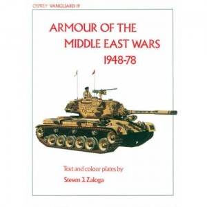 Armour of the Middle East by Steven J. Zaloga