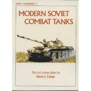 Modern Soviet Combat Tanks by Steven J. Zaloga